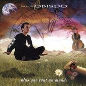 Plus Que Tout Au Monde by Pascal Obispo