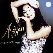 Au Nom De La Lune by Anggun