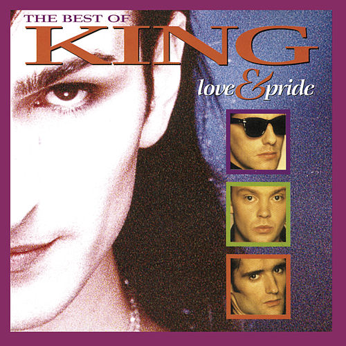 Love And Pride - The Best Of King by King