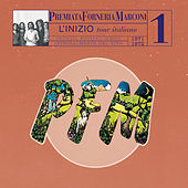 PFM 10 Anni Live/Vol.1 1971/1972-L'Infinito Tour Italiano by PFM