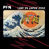 Live In Japan 2002 by PFM