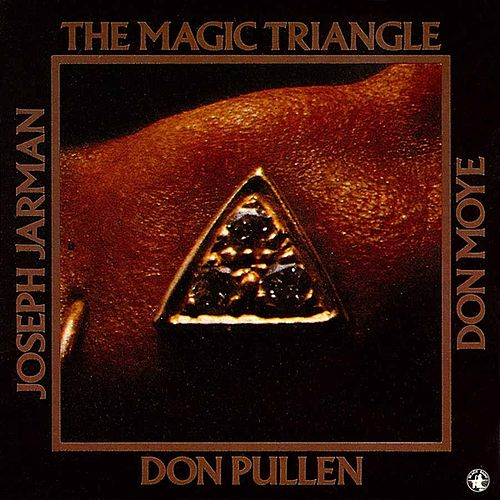 The Magic Triangle by Joseph Jarman