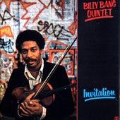 Invitation by Billy Bang