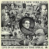 Live In An America Time Spiral by George Russell