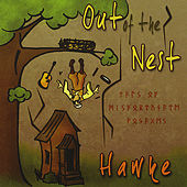 Out of the Nest by Hawke