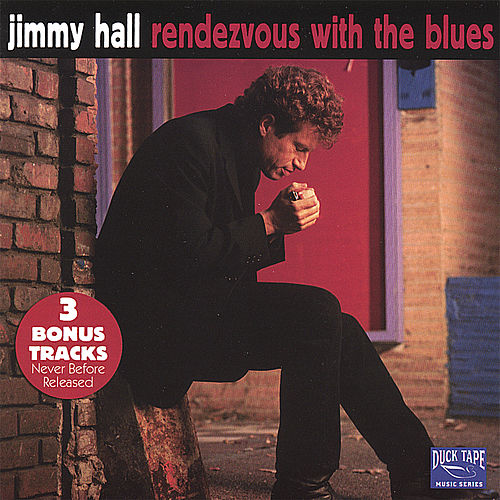 Rendezvous With the Blues by Jimmy Hall