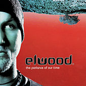 The Parlance Of Our Time by Elwood