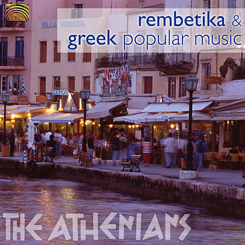 Rembetiko & Popular Music from Greece by The Athenians