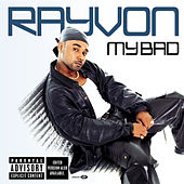My Bad by Rayvon