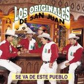 Se Va de Este Pueblo by Los Originales De San Juan