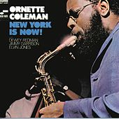 New York Is Now by Ornette Coleman