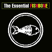 The Essential Fishbone von Fishbone