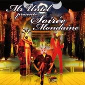 Soirée Mondaine by Mr Untel