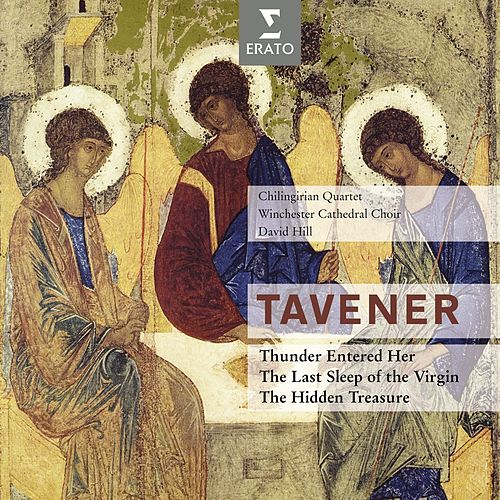 Tavener : The last sleep of the Virgin & Thunder entered her by Various Artists