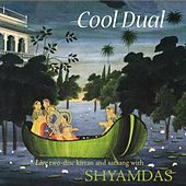 Cool Dual - Live Kirtan and Satsang with Shyamdas by Shyamdas