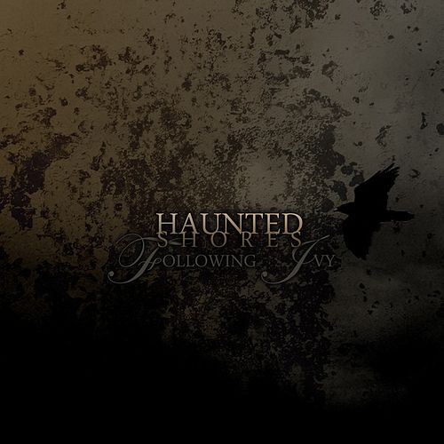 Following Ivy by Haunted Shores