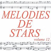 Mélodies de stars volume 12 by Various Artists