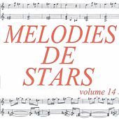 Mélodies de stars volume 14 by Various Artists