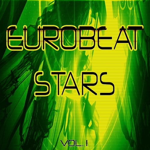 Eurobeat Stars Vol. 1 by Various Artists