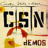 Demos by Crosby, Stills and Nash