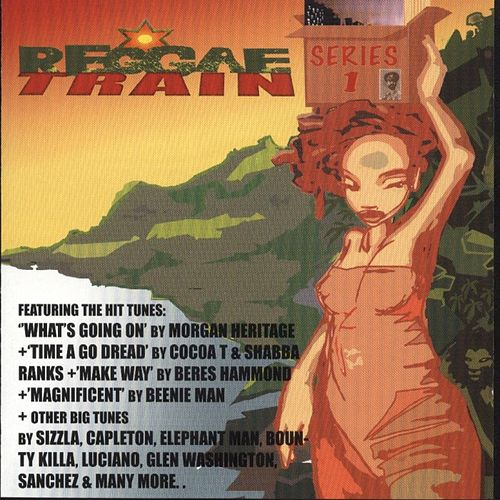 Reggae Train, Series 1 by Various Artists