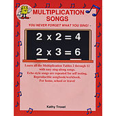 Multiplication Songs by Kathy Troxel