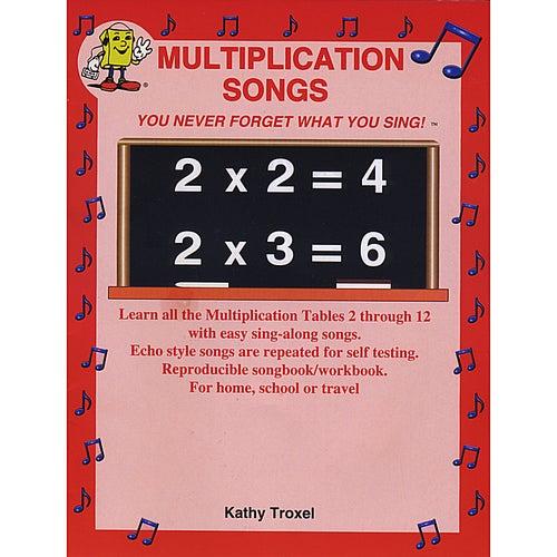 Multiplication Songs by Kathy Troxel