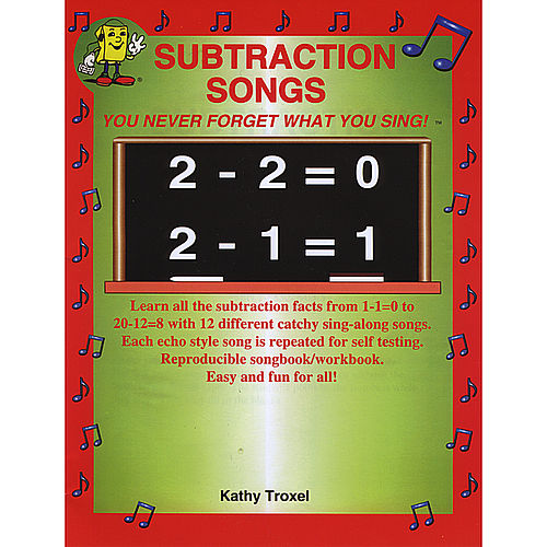 Subtraction Songs by Kathy Troxel