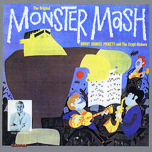 The Original Monster Mash by Bobby 'Boris' Pickett