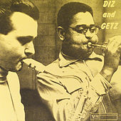 Diz And Getz by Stan Getz