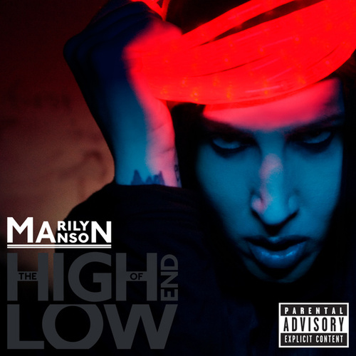 The High End Of Low by Marilyn Manson
