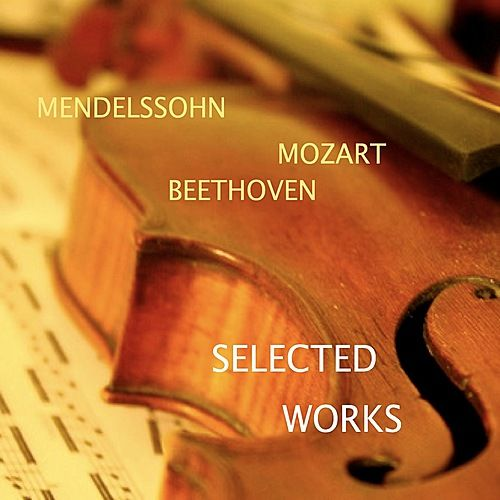 Mendelssohn - Mozart - Beethoven: Selected Works by Bulgarian National Symphony Orchestra