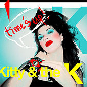 Time´s Up by Kitty