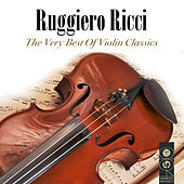 Ruggiero Ricci:the Very Best Of The Violin Classics by Various Artists