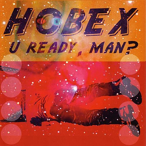 U Ready, Man? by Hobex