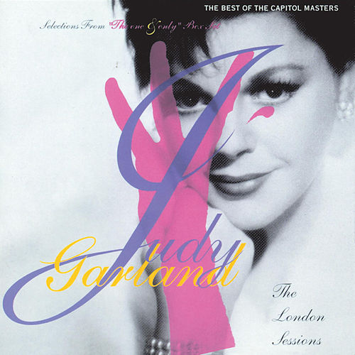 The London Sessions: Best of the Capitol Masters by Judy Garland