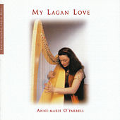 My Lagan Love by Anne-Marie O'Farrell
