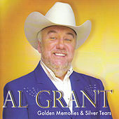 Golden Memories & Silver Tears by Al Grant