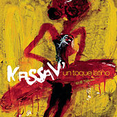 Un Toque Latino by Kassav'