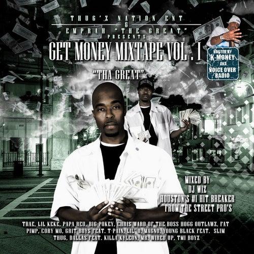 Get Money Mixtape Vol.1 by Emprah 'Tha Great'
