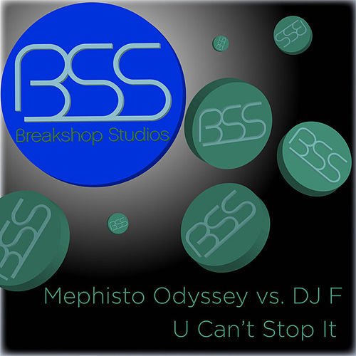 U Can't Stop It by Mephisto Odyssey