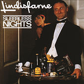 Sleepless Nights by Lindisfarne
