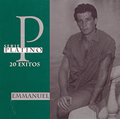 Serie Platino: 20 Exitos by Emmanuel
