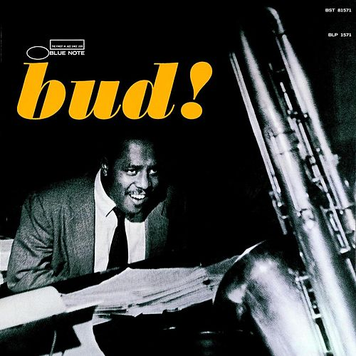 The Amazing Bud Powell Volume Three - Bud! by Curtis Fuller