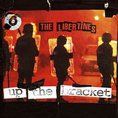Up The Bracket by The Libertines