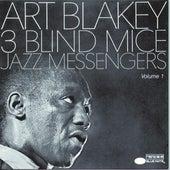 Three Blind Mice, Vol 1 by Art Blakey