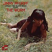 The Worm by Jimmy McGriff