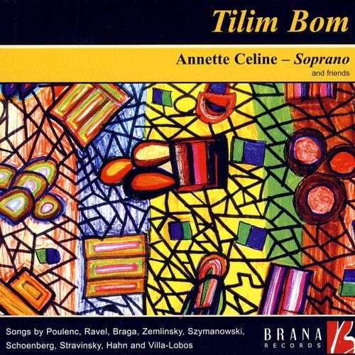 Tilim Bom by Annette Celine