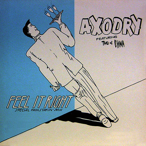 Feel It Right (Painstakin Mix) by Axodry