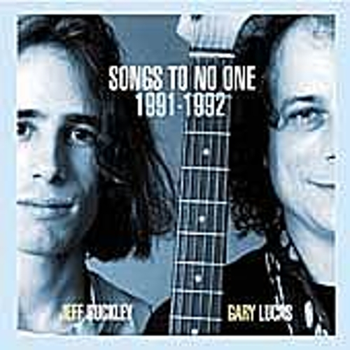 Songs To No One: 1991-1992 by Jeff Buckley